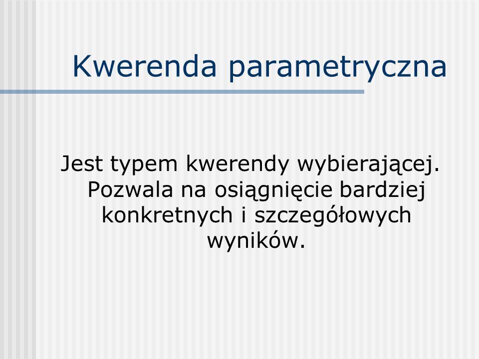 Kwerenda parametryczna