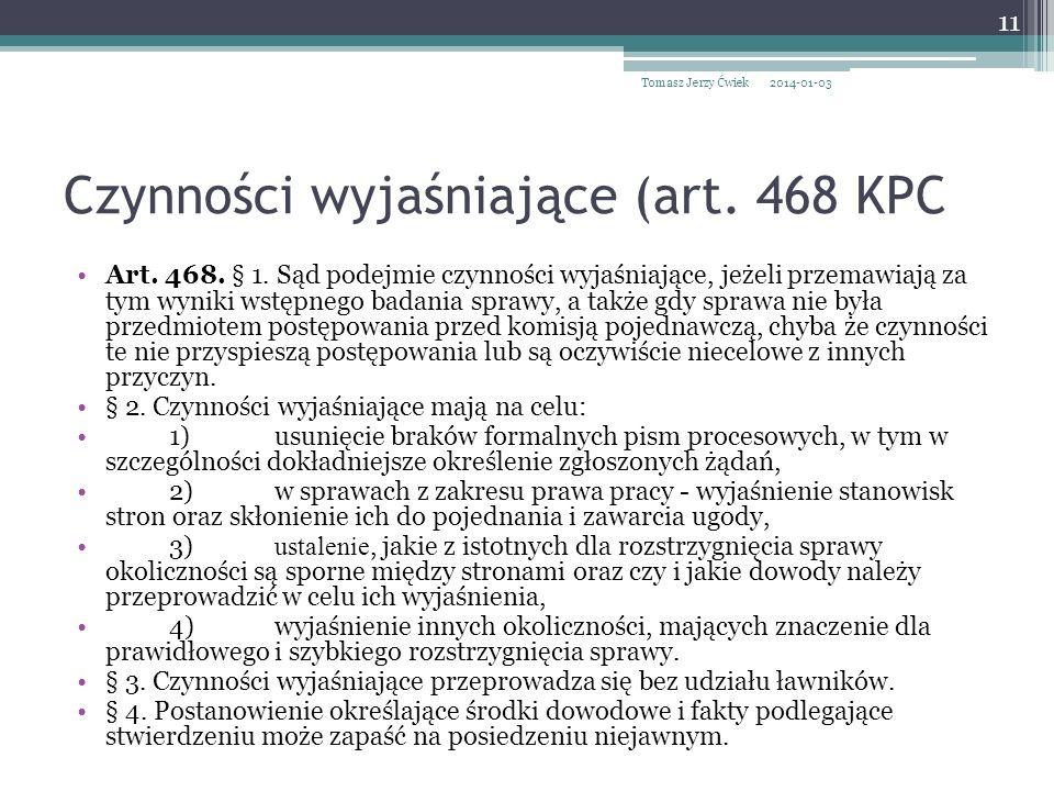 Czynności wyjaśniające (art. 468 KPC