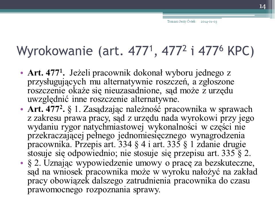 Wyrokowanie (art. 4771, 4772 i 4776 KPC)