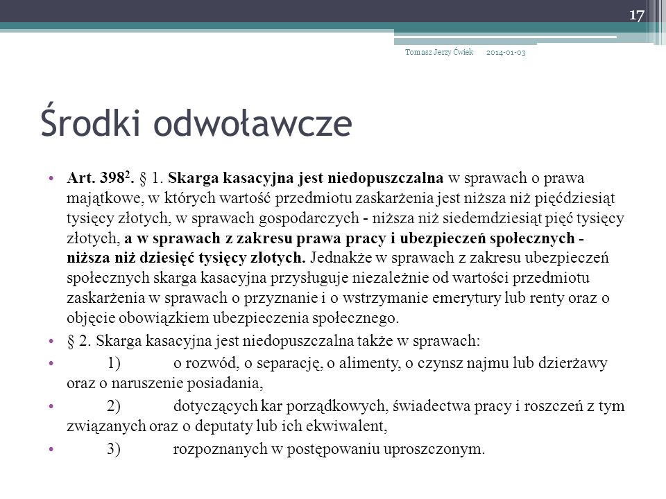 Tomasz Jerzy Ćwiek 2017-03-26. Środki odwoławcze.