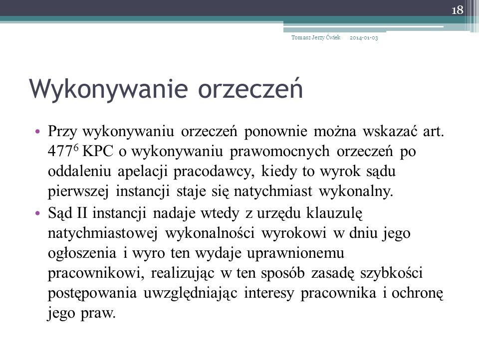 Tomasz Jerzy Ćwiek 2017-03-26. Wykonywanie orzeczeń.