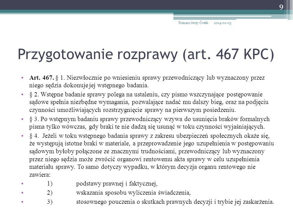 Przygotowanie rozprawy (art. 467 KPC)