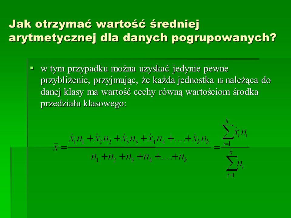 Jak otrzymać wartość średniej arytmetycznej dla danych pogrupowanych