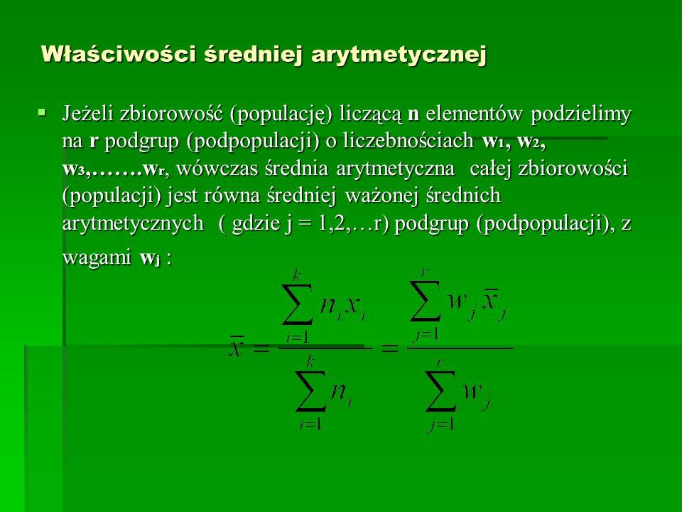 Właściwości średniej arytmetycznej