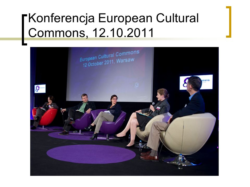 Konferencja European Cultural Commons, 12.10.2011