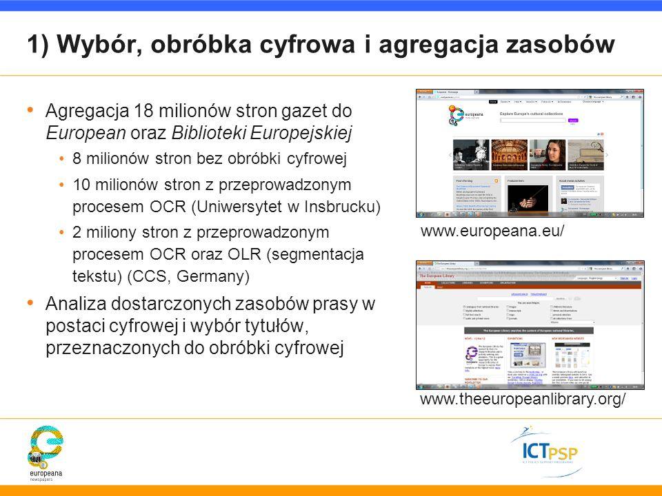 1) Wybór, obróbka cyfrowa i agregacja zasobów