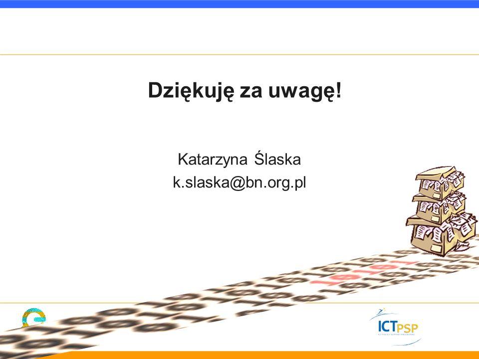Katarzyna Ślaska k.slaska@bn.org.pl