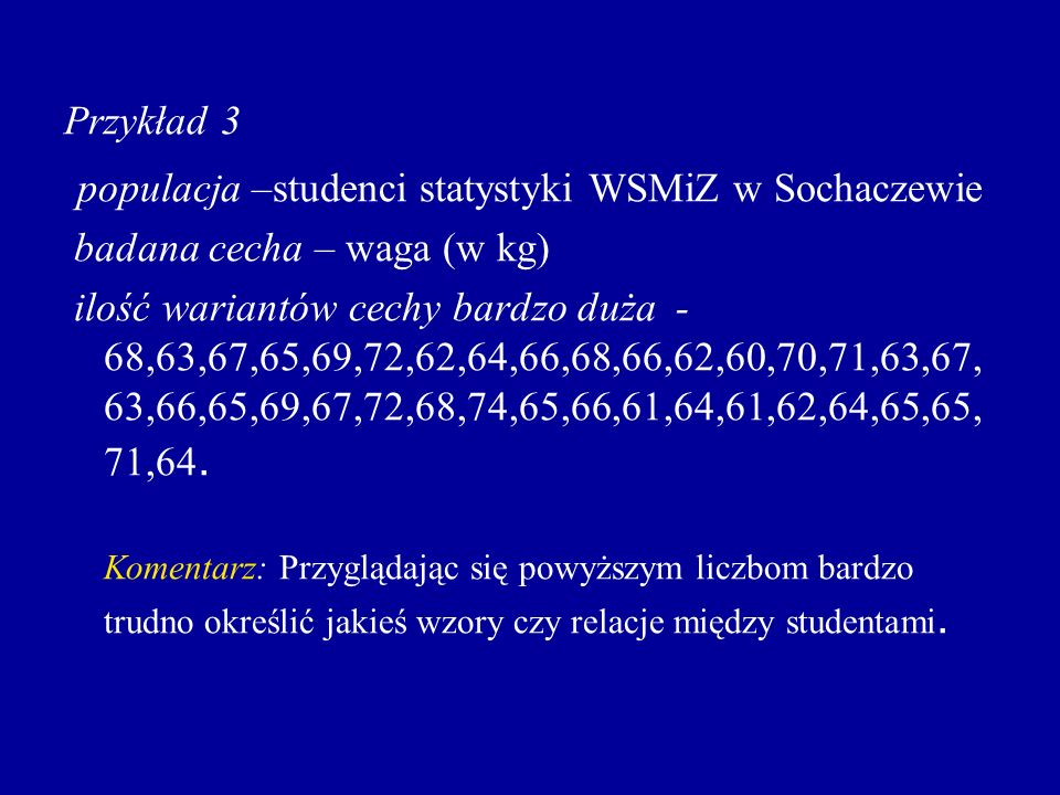 populacja –studenci statystyki WSMiZ w Sochaczewie