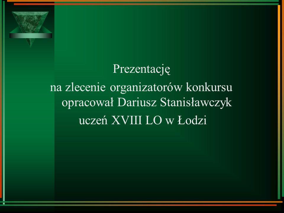 na zlecenie organizatorów konkursu opracował Dariusz Stanisławczyk