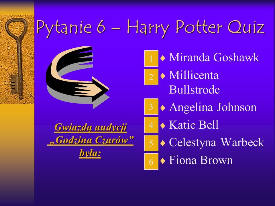 Pytanie 6 – Harry Potter Quiz