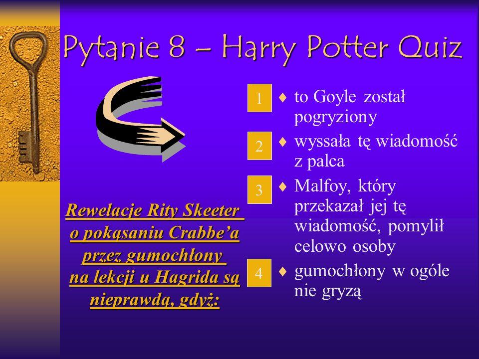 Pytanie 8 – Harry Potter Quiz