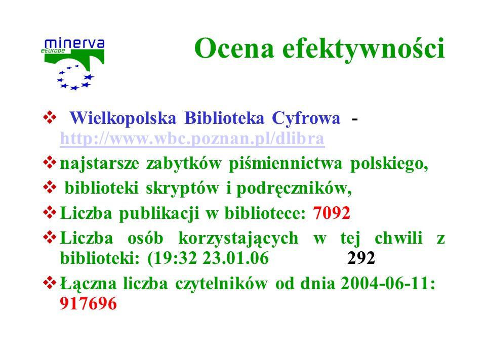 Ocena efektywności Wielkopolska Biblioteka Cyfrowa - http://www.wbc.poznan.pl/dlibra. najstarsze zabytków piśmiennictwa polskiego,