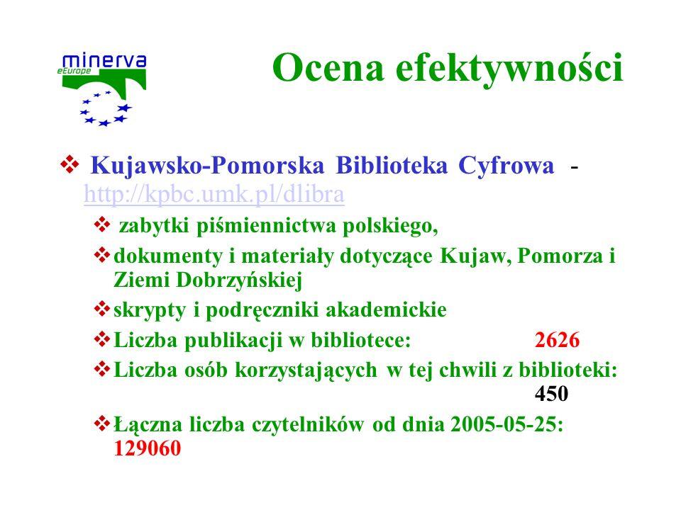 Ocena efektywności Kujawsko-Pomorska Biblioteka Cyfrowa - http://kpbc.umk.pl/dlibra. zabytki piśmiennictwa polskiego,