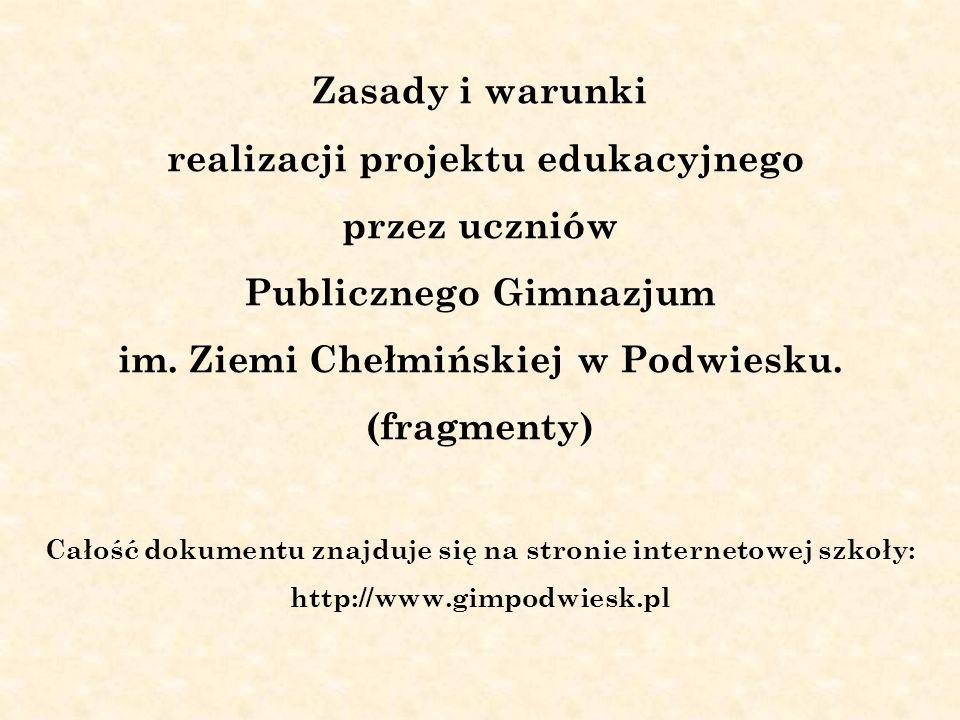 im. Ziemi Chełmińskiej w Podwiesku. (fragmenty)
