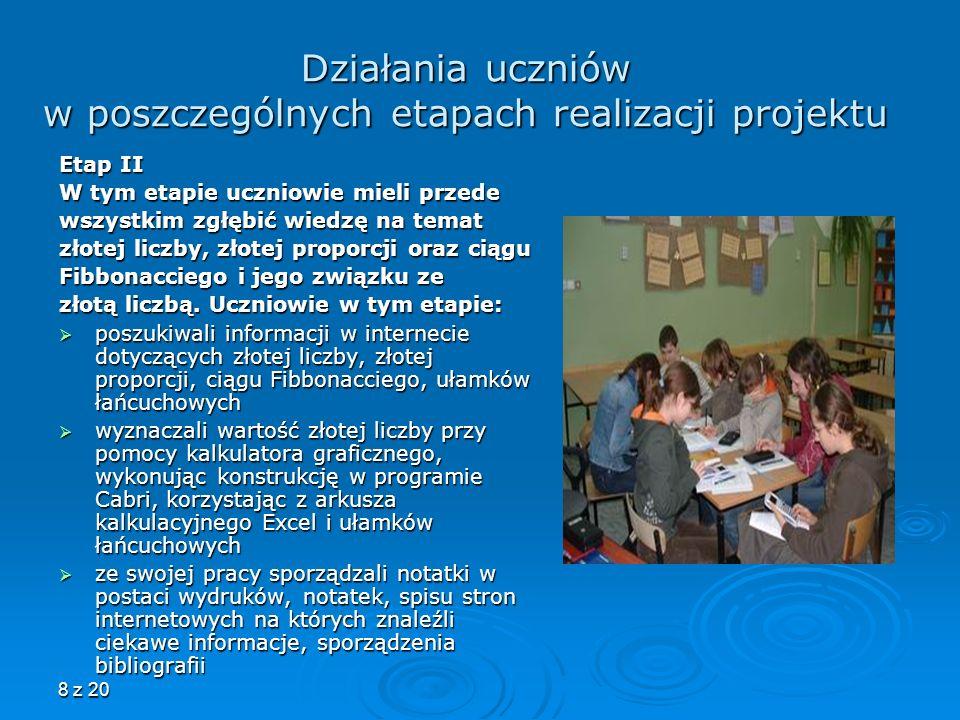 Działania uczniów w poszczególnych etapach realizacji projektu