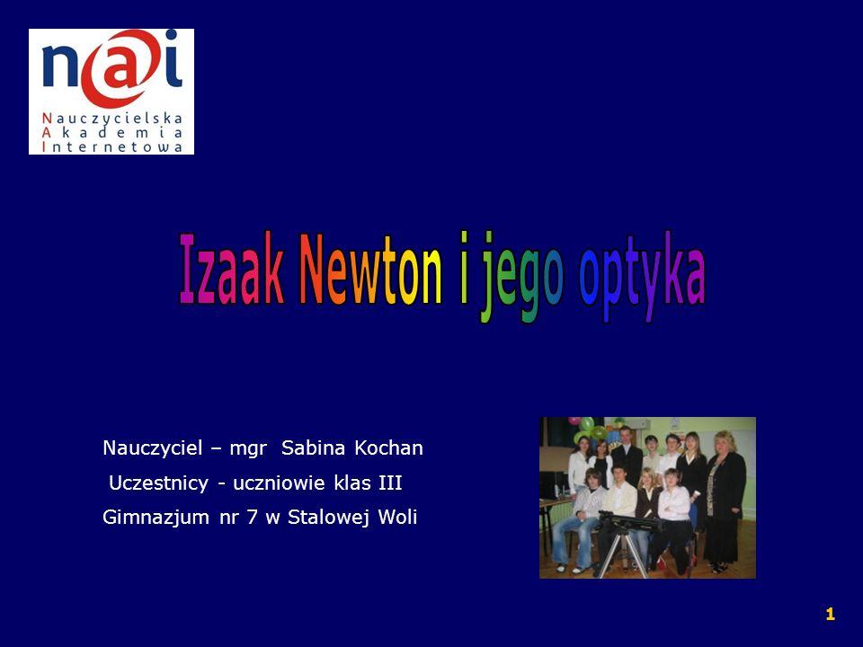 Izaak Newton i jego optyka