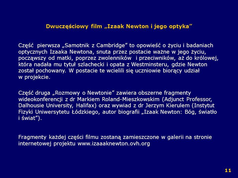 """Dwuczęściowy film """"Izaak Newton i jego optyka"""