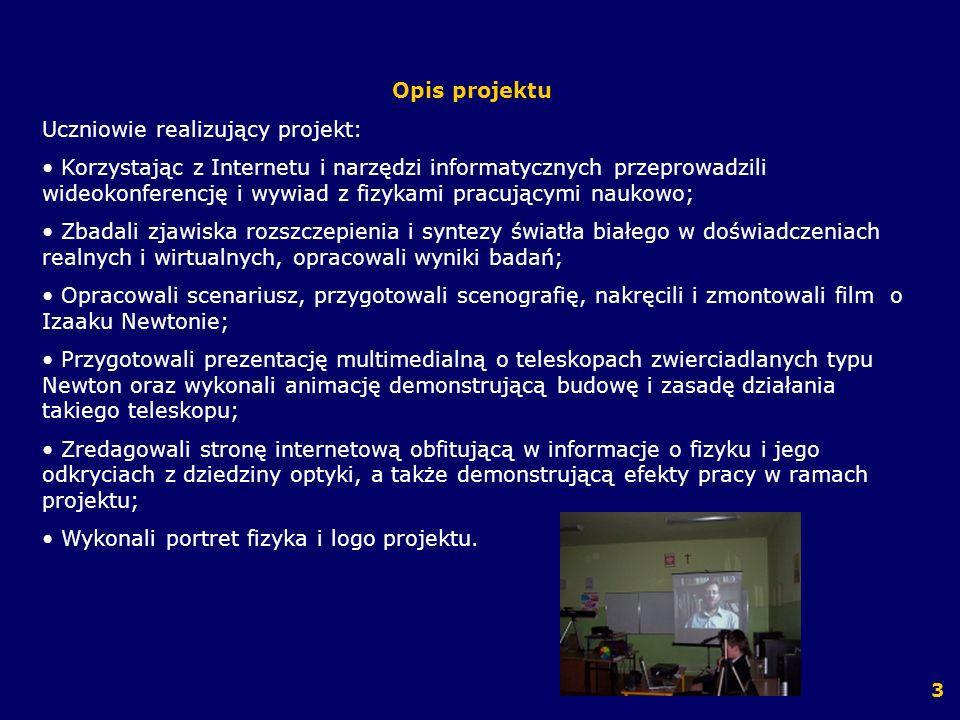 Uczniowie realizujący projekt:
