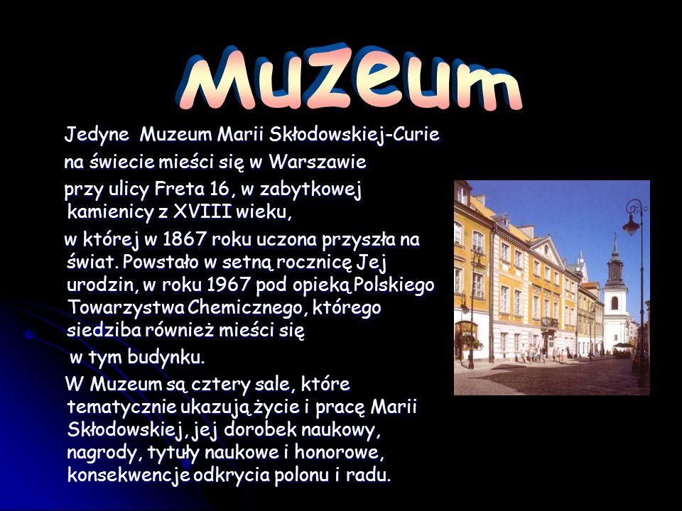 Muzeum Jedyne Muzeum Marii Skłodowskiej-Curie