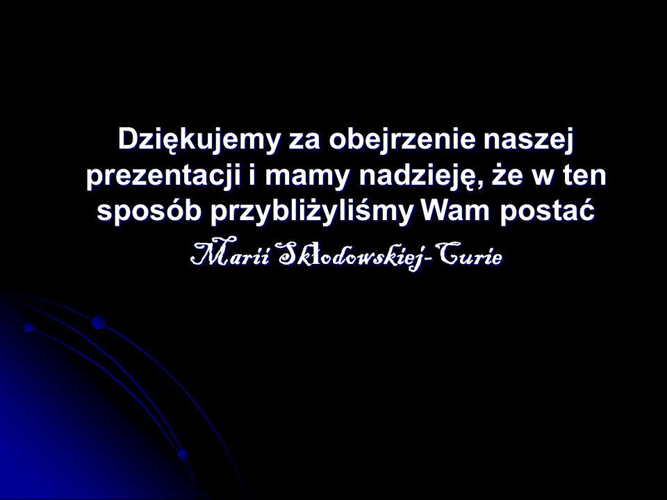Marii Skłodowskiej-Curie