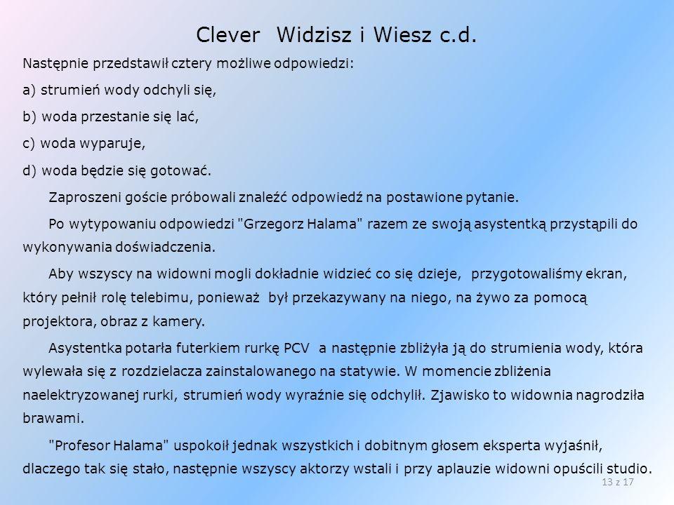 Clever Widzisz i Wiesz c.d.
