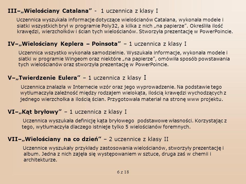 """III–""""Wielościany Catalana - 1 uczennica z klasy I"""