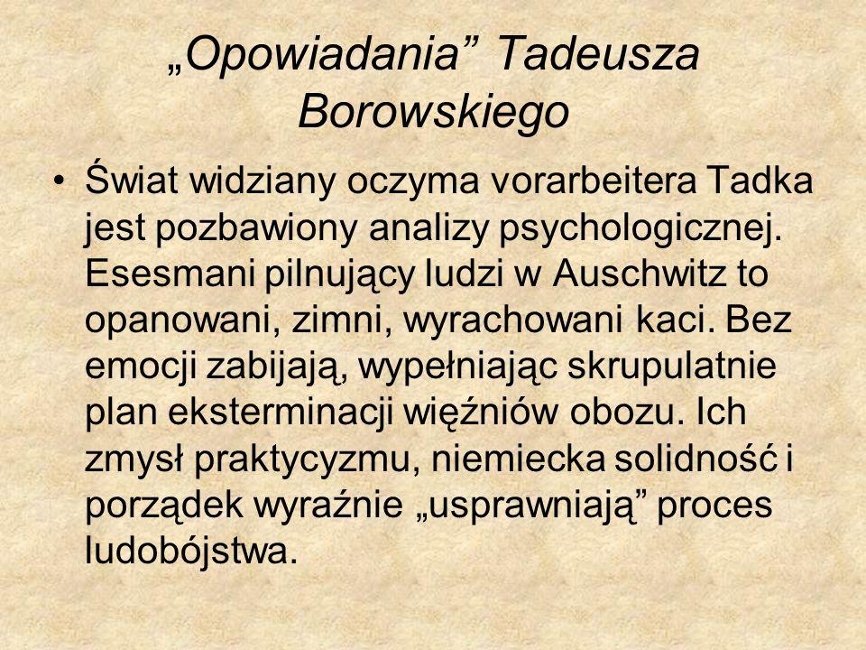 """""""Opowiadania Tadeusza Borowskiego"""