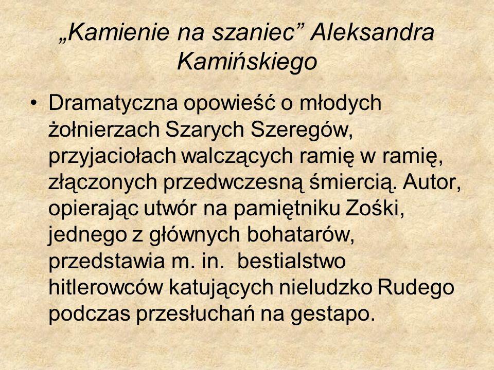 """""""Kamienie na szaniec Aleksandra Kamińskiego"""