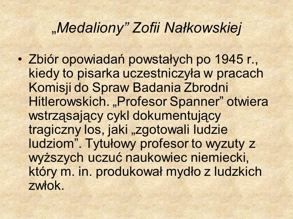 """""""Medaliony Zofii Nałkowskiej"""