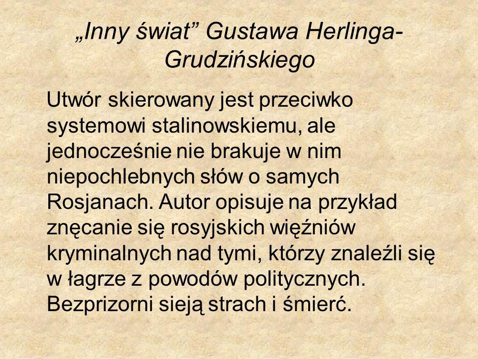 """""""Inny świat Gustawa Herlinga-Grudzińskiego"""