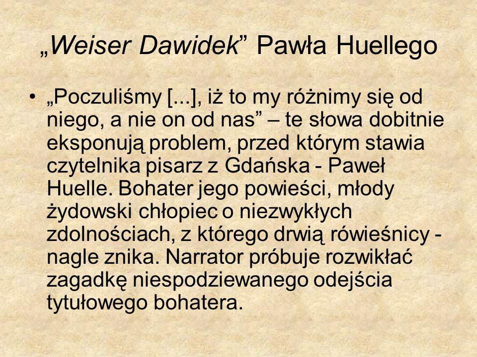 """Weiser Dawidek Pawła Huellego"