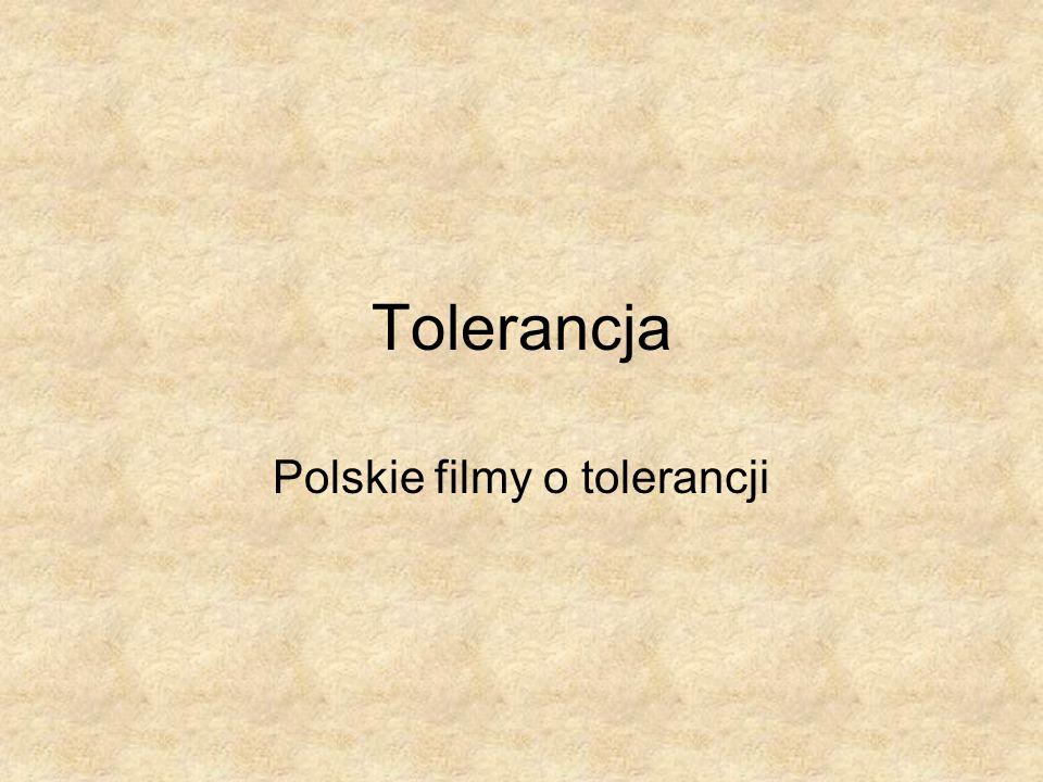 Polskie filmy o tolerancji