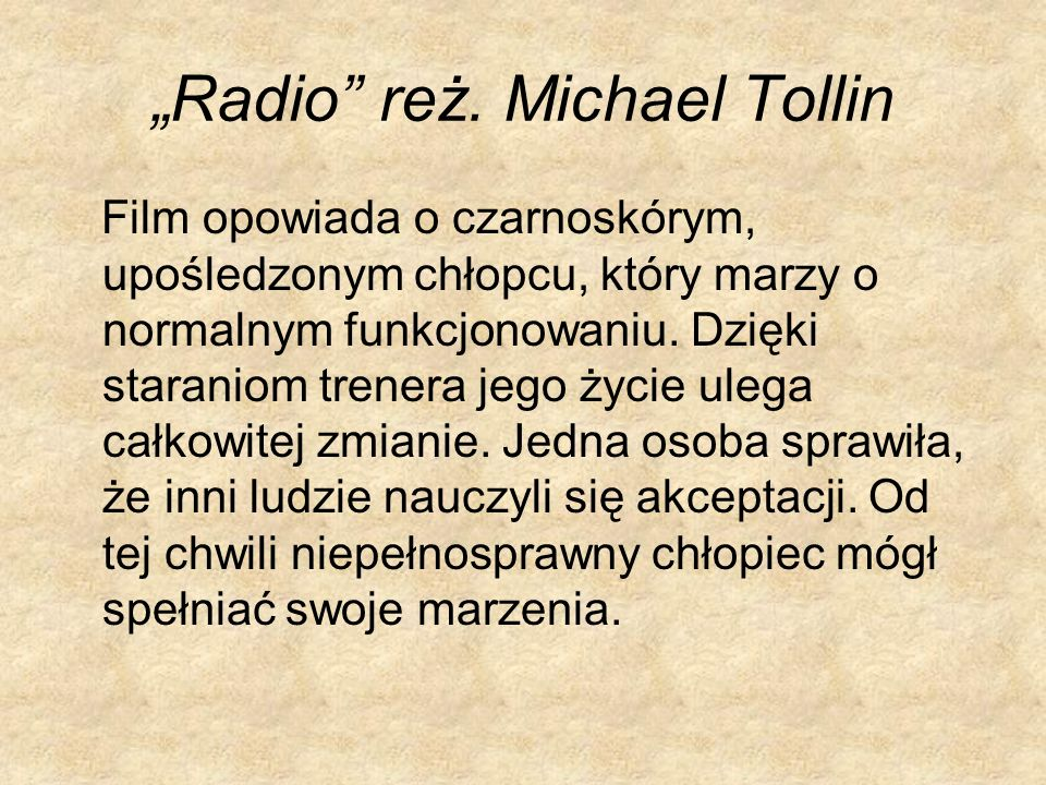 """""""Radio reż. Michael Tollin"""