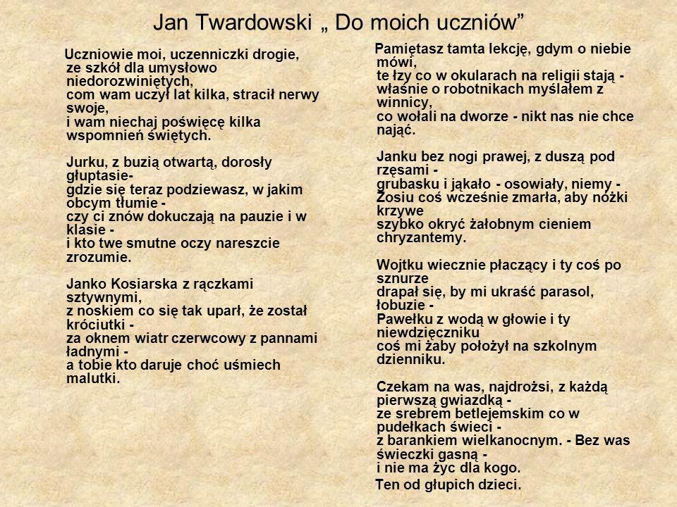 """Jan Twardowski """" Do moich uczniów"""