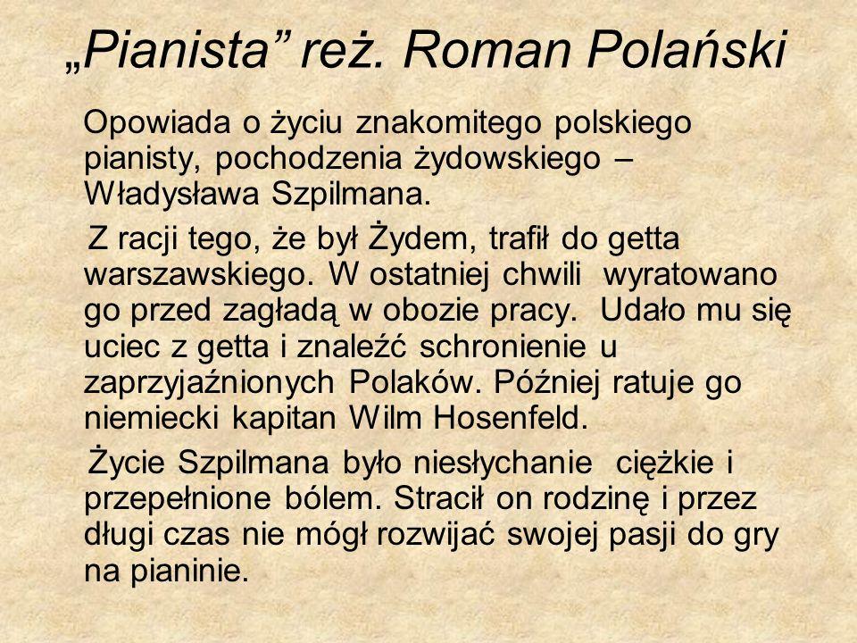 """""""Pianista reż. Roman Polański"""