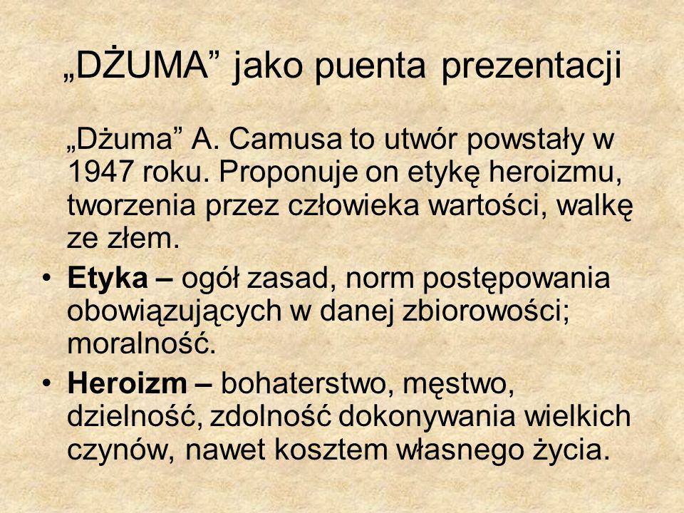 """""""DŻUMA jako puenta prezentacji"""