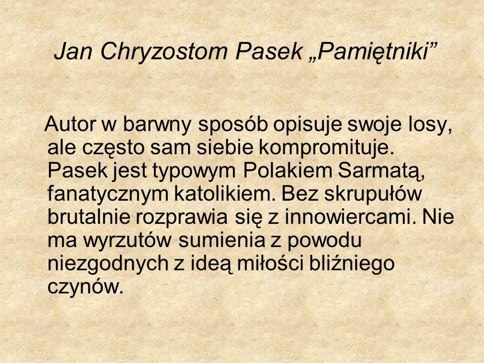 """Jan Chryzostom Pasek """"Pamiętniki"""