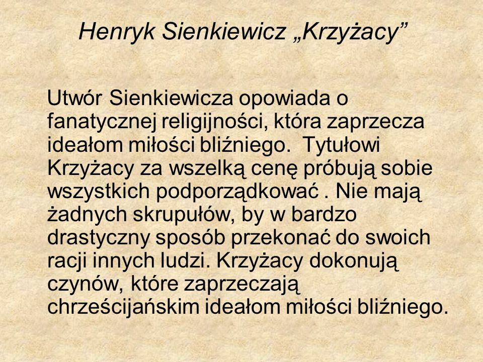 """Henryk Sienkiewicz """"Krzyżacy"""