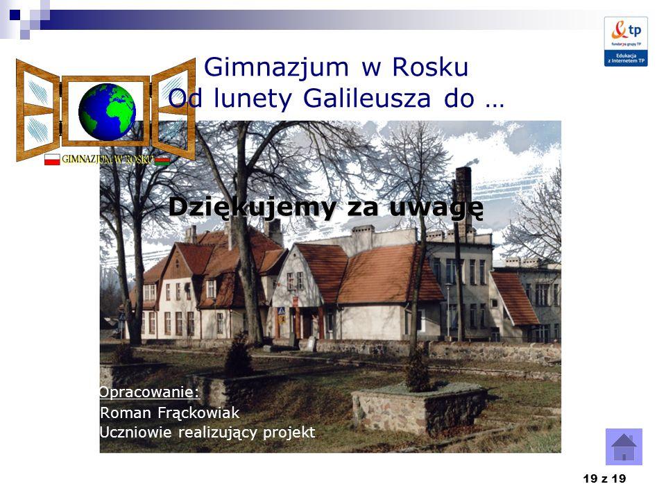 Gimnazjum w Rosku Od lunety Galileusza do …