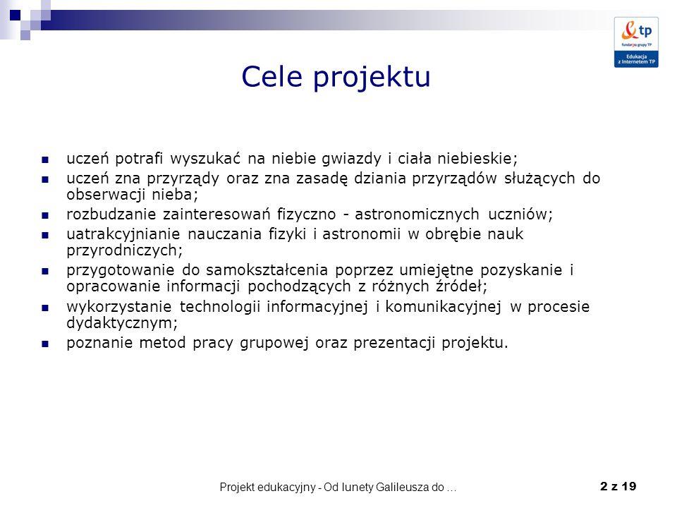 Projekt edukacyjny - Od lunety Galileusza do …