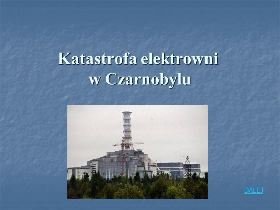 Katastrofa elektrowni w Czarnobylu