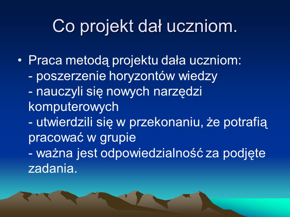 Co projekt dał uczniom.