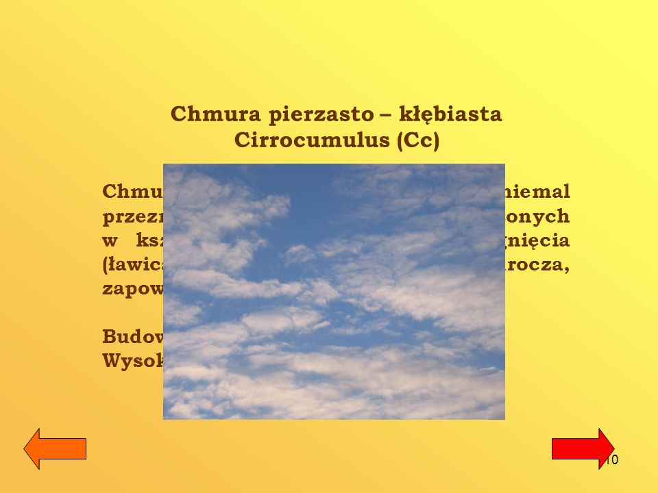 Chmura pierzasto – kłębiasta Cirrocumulus (Cc)