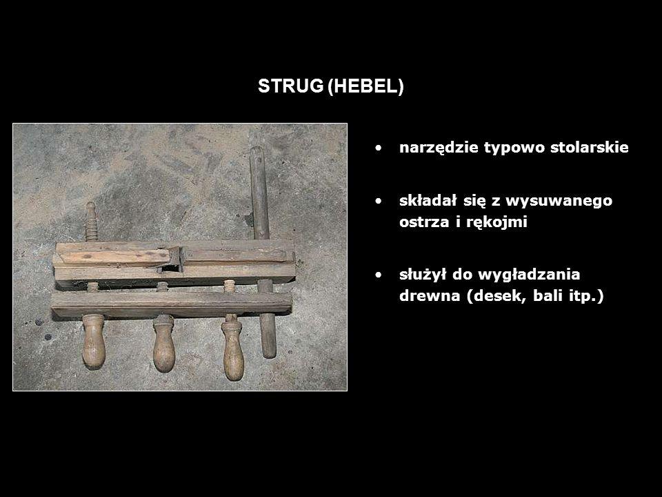 STRUG (HEBEL) narzędzie typowo stolarskie