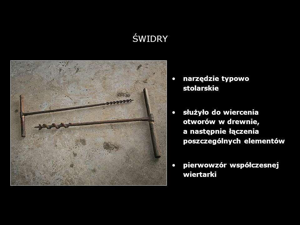 ŚWIDRY narzędzie typowo stolarskie
