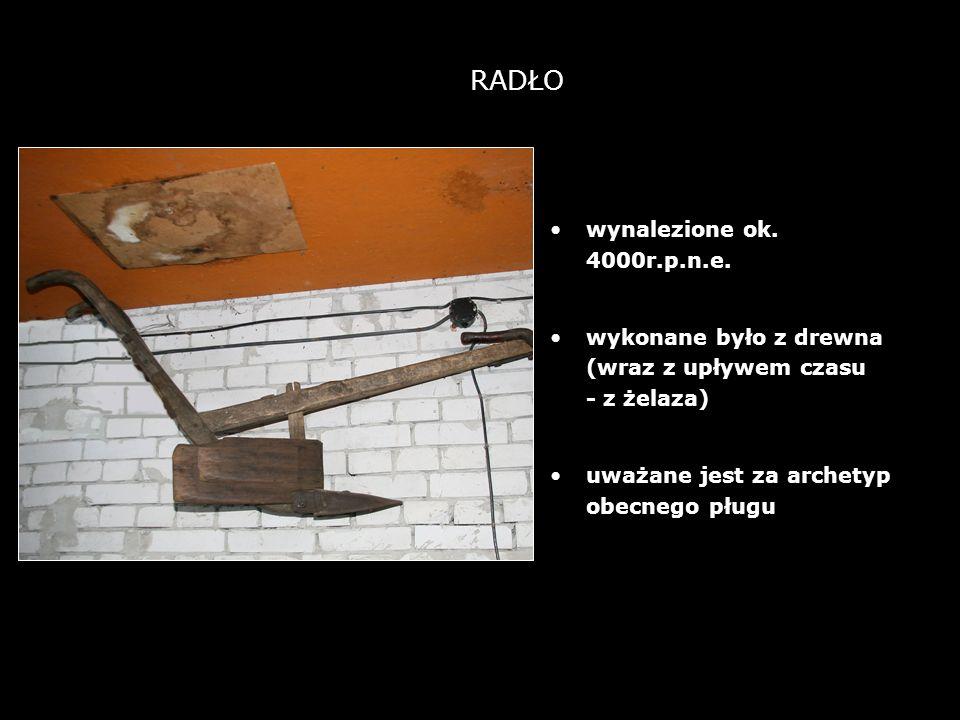 RADŁO wynalezione ok. 4000r.p.n.e.