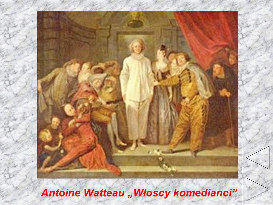 """Antoine Watteau """"Włoscy komedianci"""