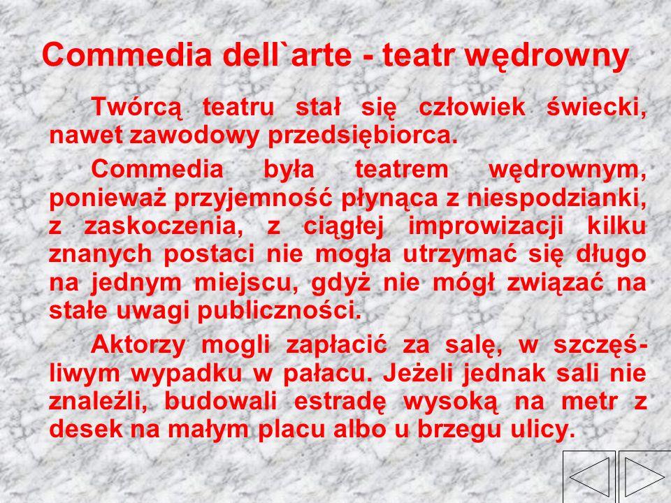 Commedia dell`arte - teatr wędrowny