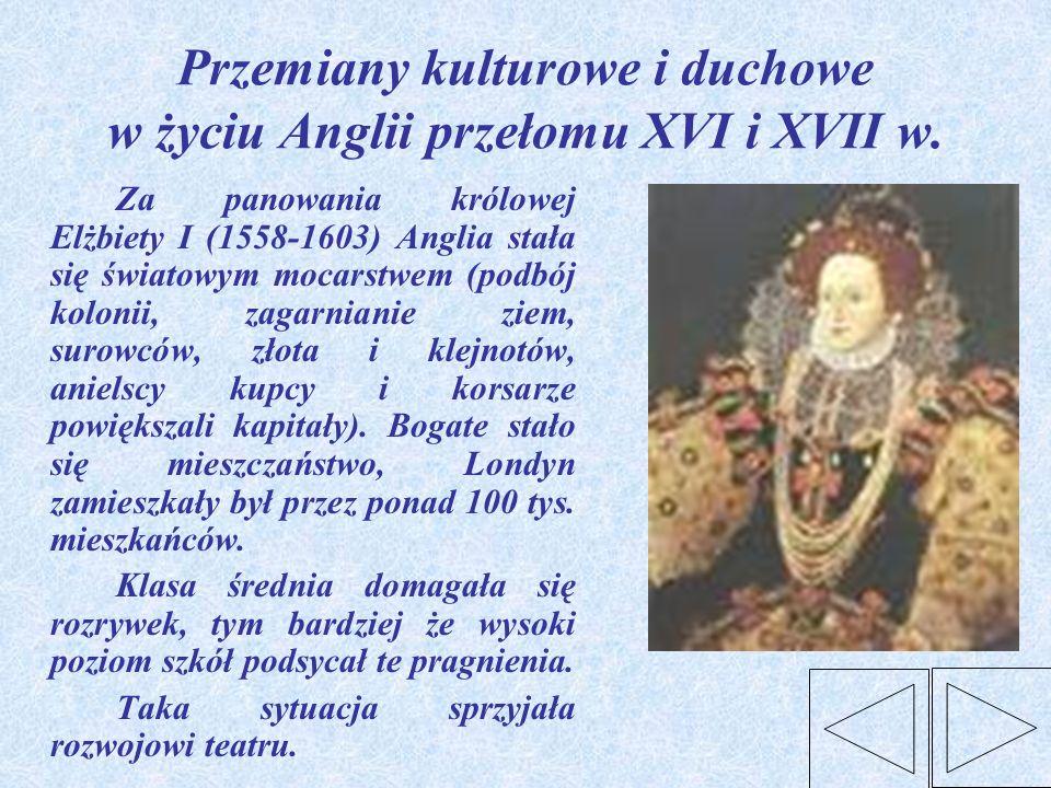 Przemiany kulturowe i duchowe w życiu Anglii przełomu XVI i XVII w.