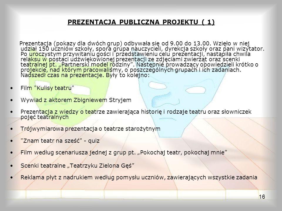 PREZENTACJA PUBLICZNA PROJEKTU ( 1)
